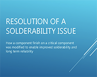 Component Solderability Analysis Case Study