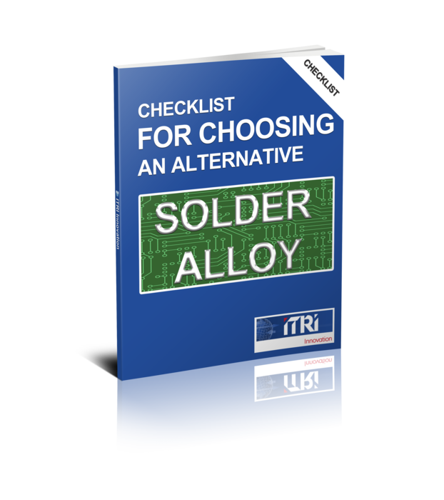 Checklist for Choosing an Alternative Solder Alloy