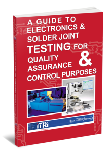 Guide to Electronics and Solder Joint Testing for QA and QC Purposes