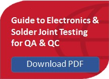 Guide to Electronics & Solder Joint Testing